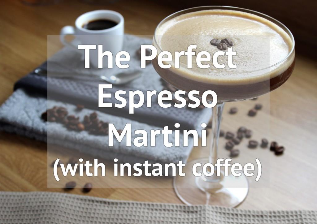 The Perfect Espresso Martini Recipe