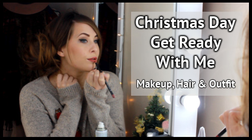 Get Ready With Me Christmas Day GRWM