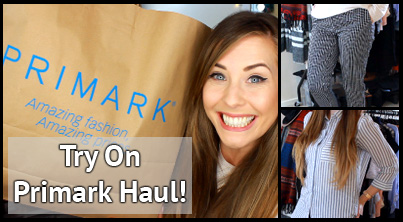 Try On Primark Haul Spring 2016