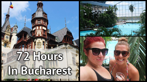 TRAVEL VLOG | 72 Hours In Bucharest