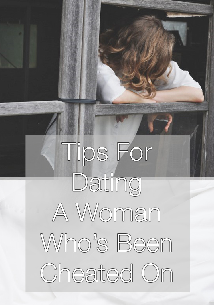 How to give advice to someone who has been cheated on dating